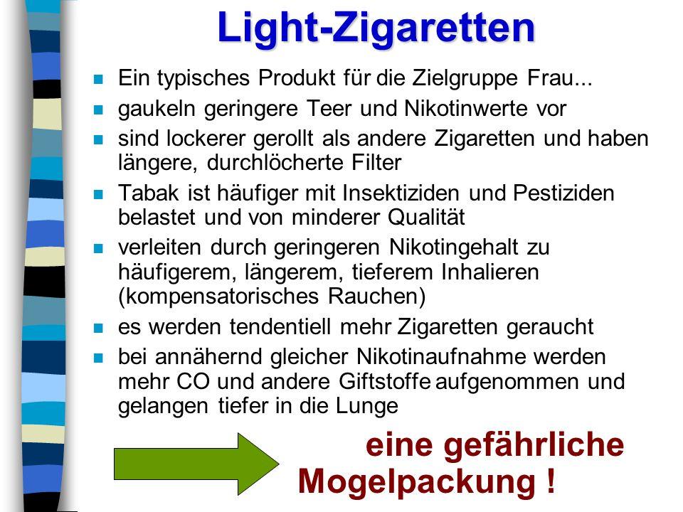 Light-Zigaretten eine gefährliche Mogelpackung !