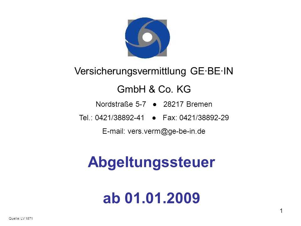 Abgeltungssteuer ab 01.01.2009 Versicherungsvermittlung GE·BE·IN