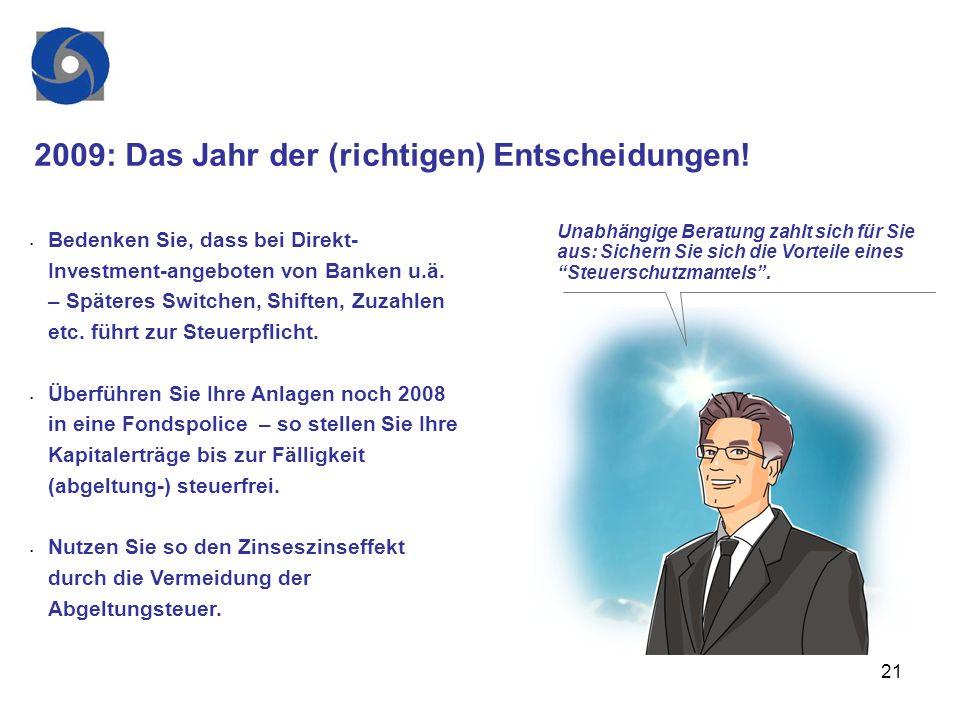 2009: Das Jahr der (richtigen) Entscheidungen!