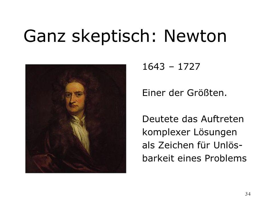 Ganz skeptisch: Newton