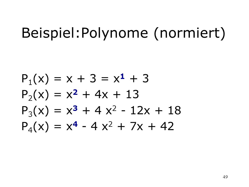 Beispiel:Polynome (normiert)