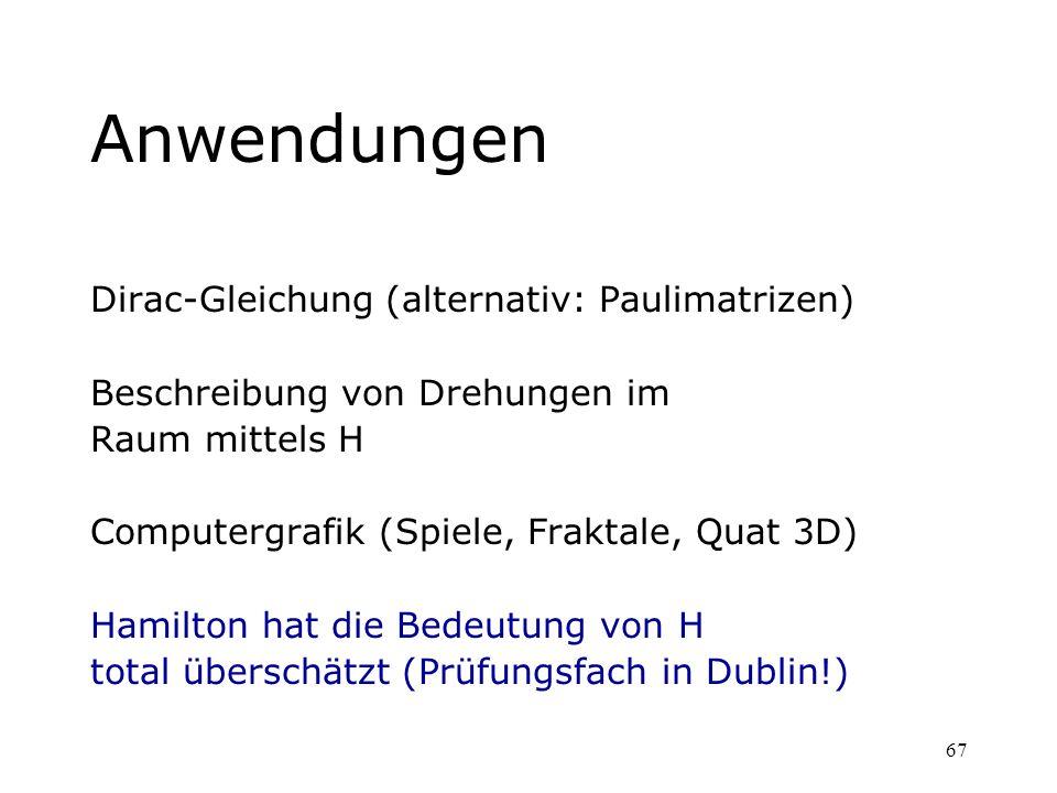 Anwendungen Dirac-Gleichung (alternativ: Paulimatrizen)