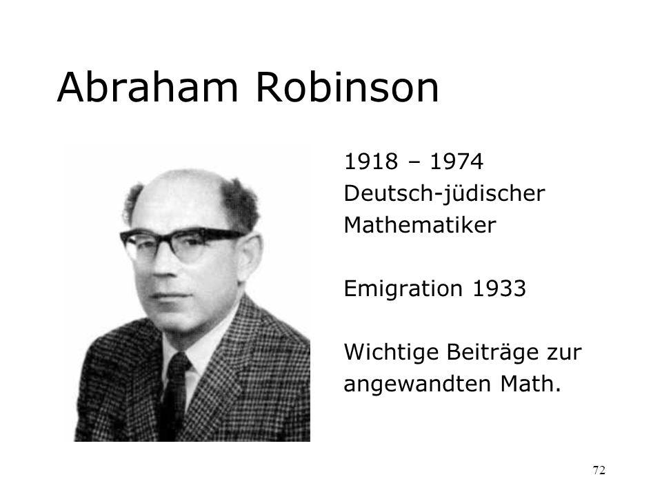 Abraham Robinson 1918 – 1974 Deutsch-jüdischer Mathematiker