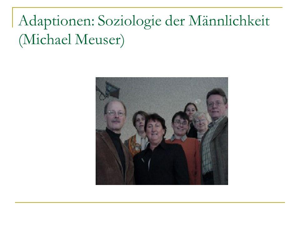 Adaptionen: Soziologie der Männlichkeit (Michael Meuser)