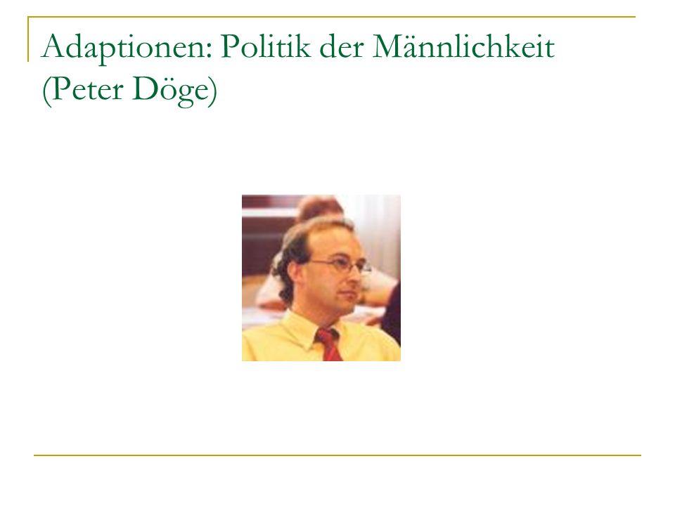 Adaptionen: Politik der Männlichkeit (Peter Döge)