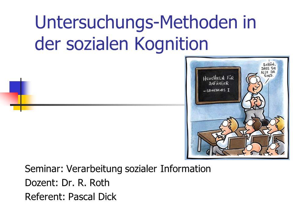 Untersuchungs-Methoden in der sozialen Kognition