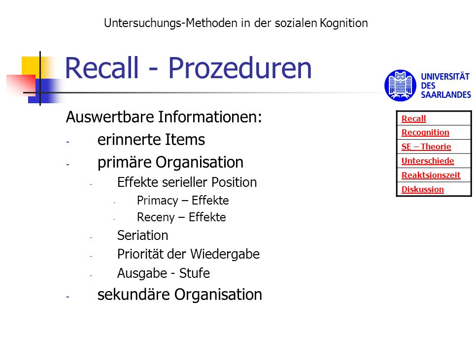 Recall - Prozeduren Auswertbare Informationen: erinnerte Items