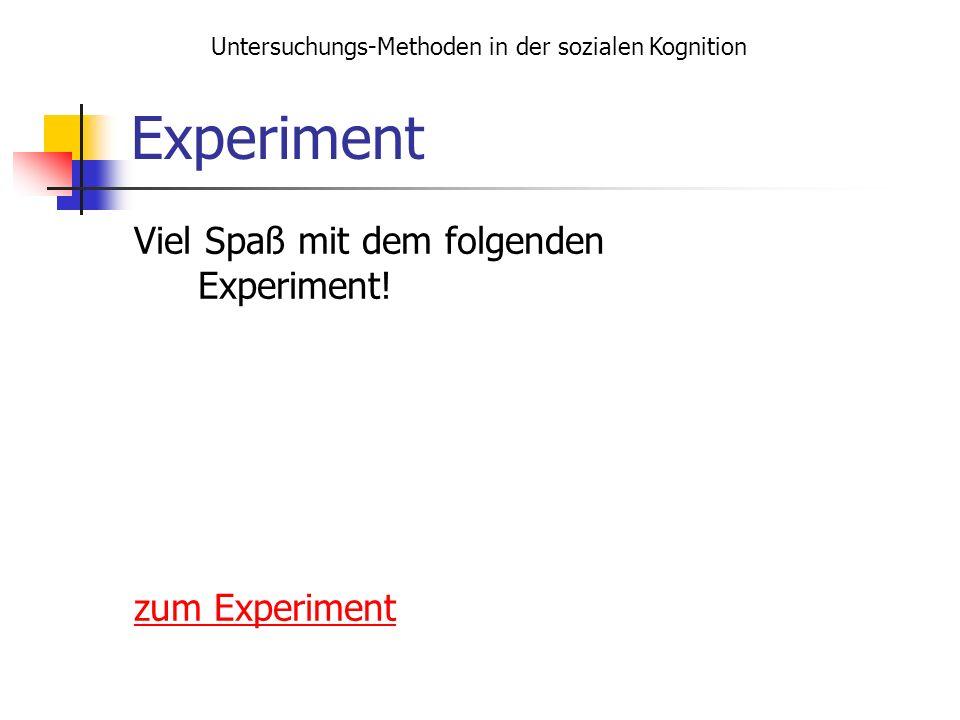 Experiment Viel Spaß mit dem folgenden Experiment! zum Experiment