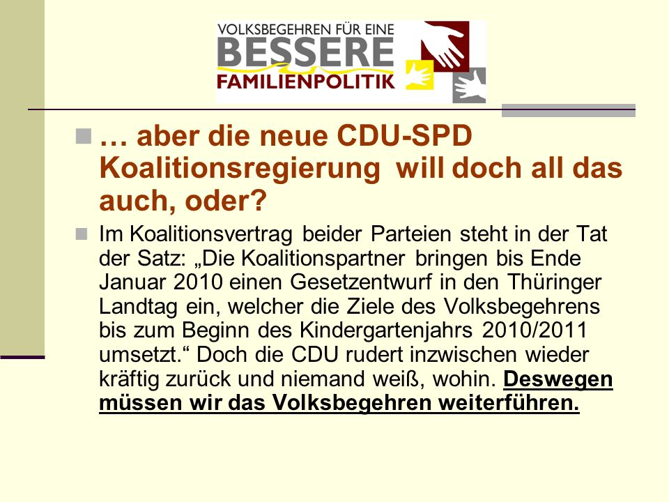 … aber die neue CDU-SPD Koalitionsregierung will doch all das auch, oder