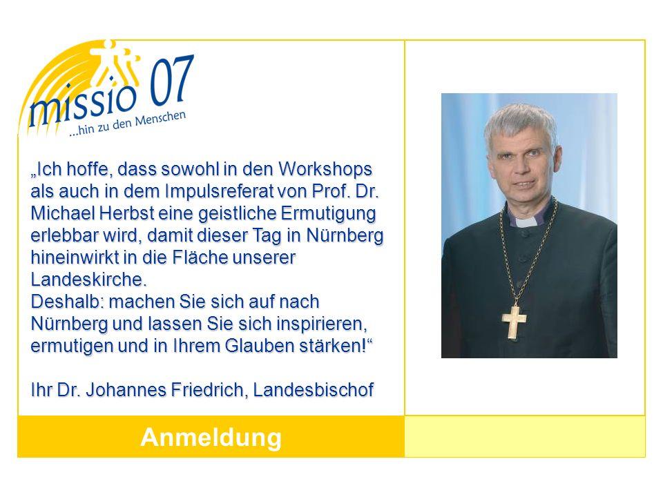 """""""Ich hoffe, dass sowohl in den Workshops als auch in dem Impulsreferat von Prof. Dr. Michael Herbst eine geistliche Ermutigung erlebbar wird, damit dieser Tag in Nürnberg hineinwirkt in die Fläche unserer Landeskirche."""
