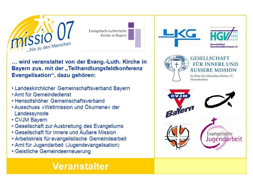 … wird veranstaltet von der Evang. -Luth. Kirche in Bayern zus