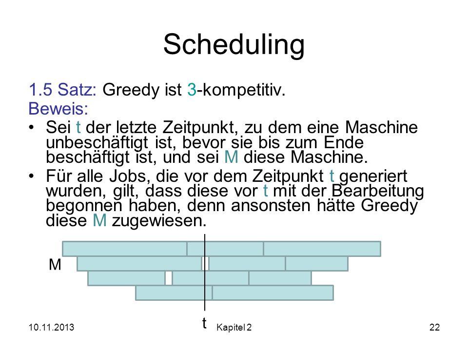 Scheduling 1.5 Satz: Greedy ist 3-kompetitiv. Beweis: