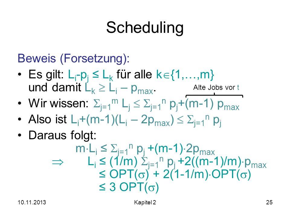 Scheduling Beweis (Forsetzung):