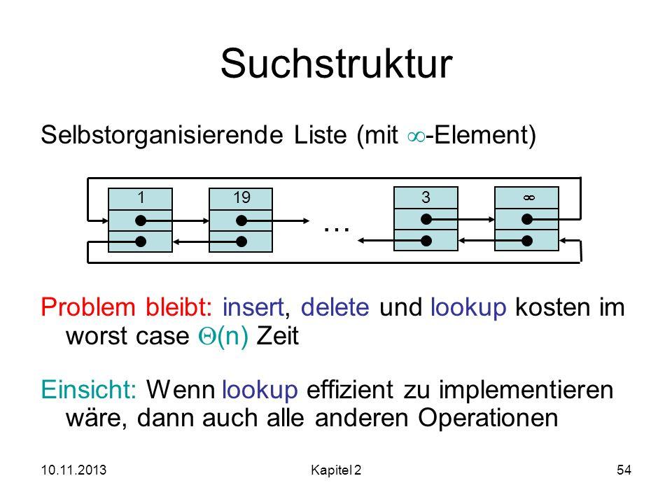 Suchstruktur … Selbstorganisierende Liste (mit -Element)