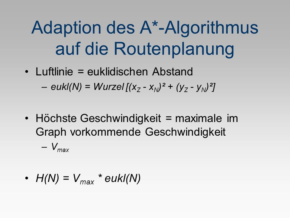 Adaption des A*-Algorithmus auf die Routenplanung