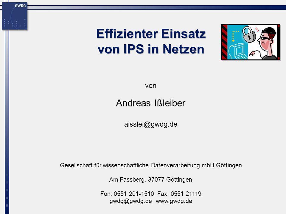 Effizienter Einsatz von IPS in Netzen