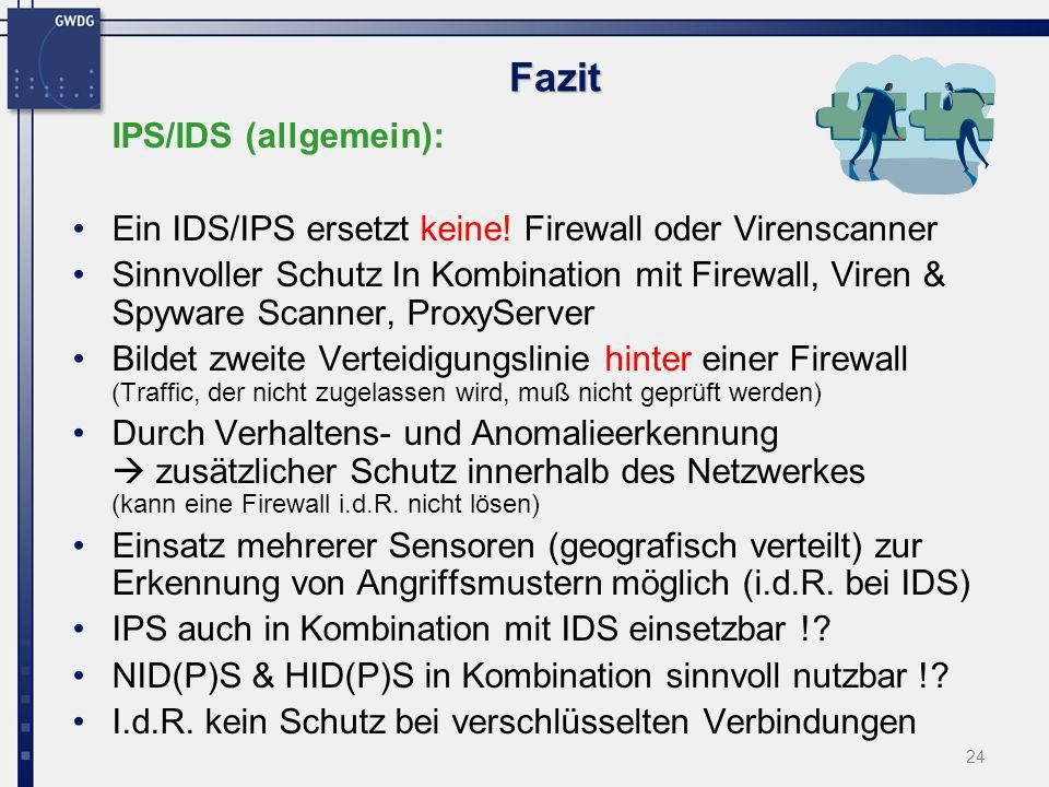 Fazit IPS/IDS (allgemein):