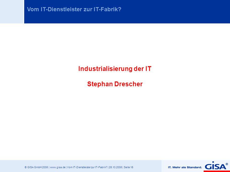 Industrialisierung der IT