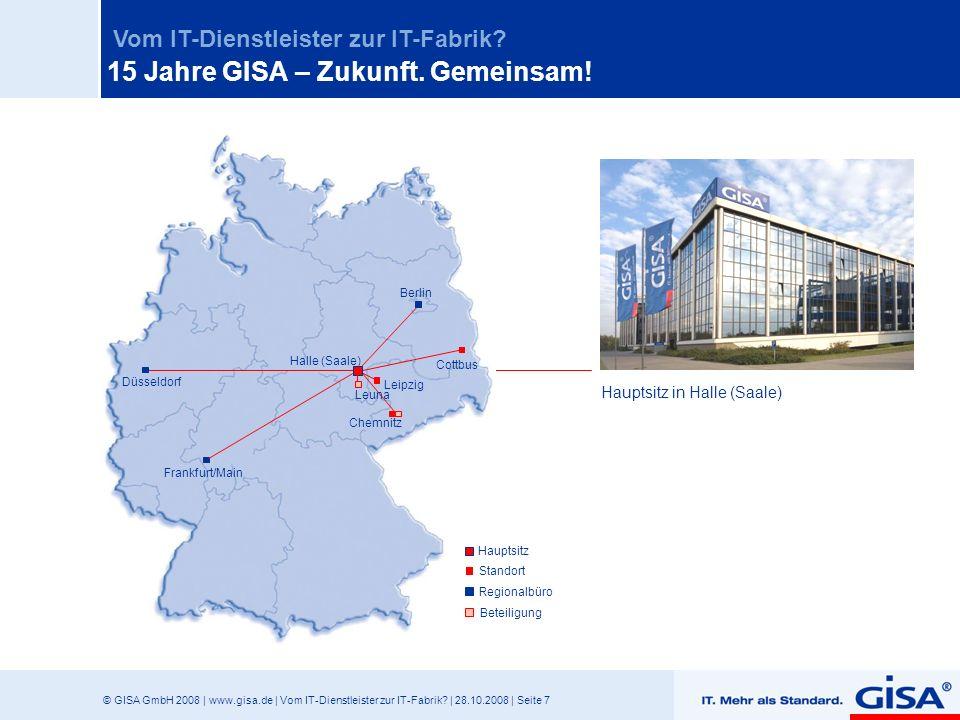 15 Jahre GISA – Zukunft. Gemeinsam!