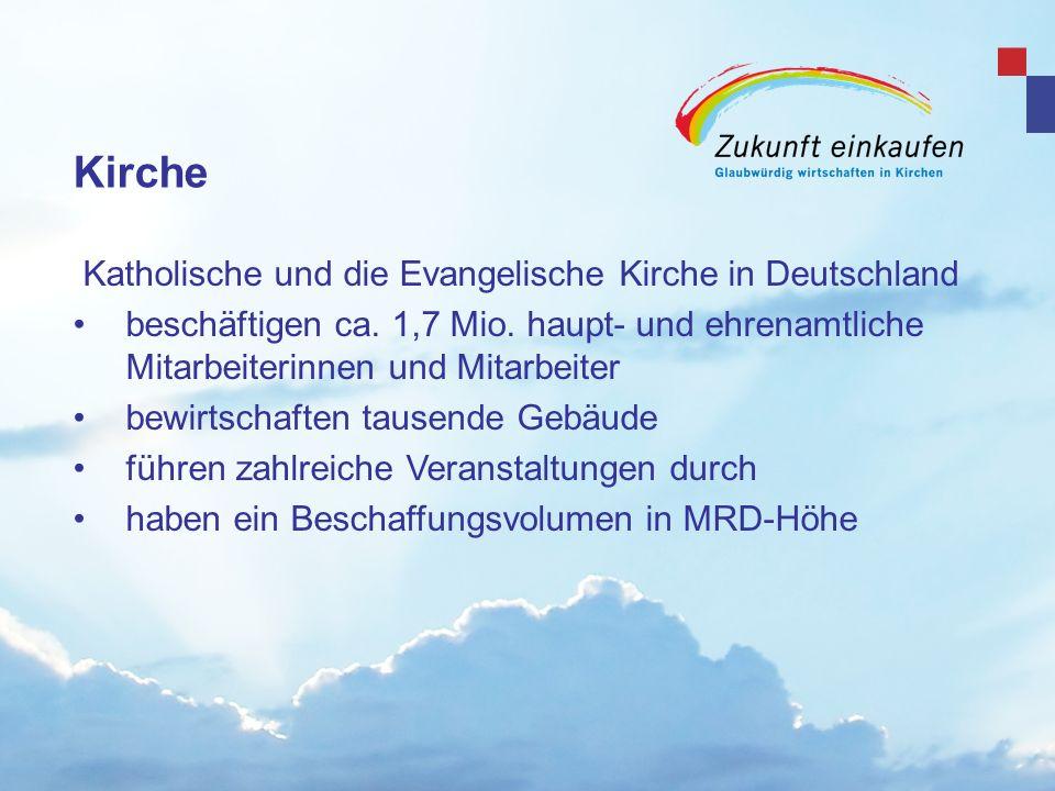 Kirche Katholische und die Evangelische Kirche in Deutschland