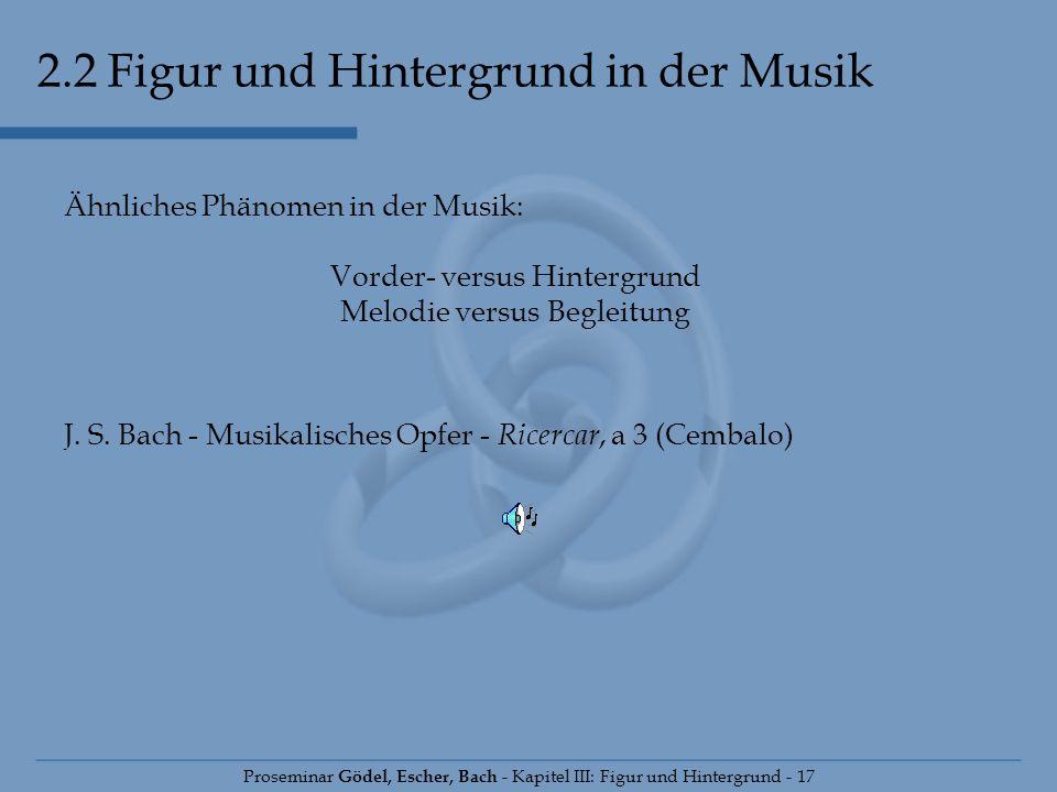2.2 Figur und Hintergrund in der Musik