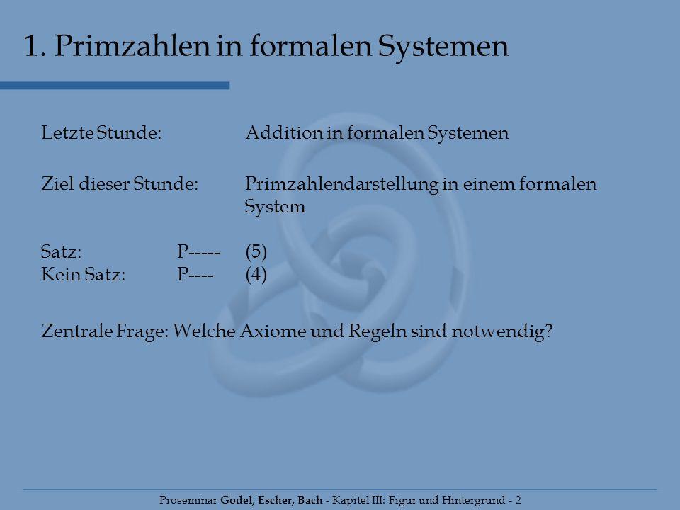 1. Primzahlen in formalen Systemen