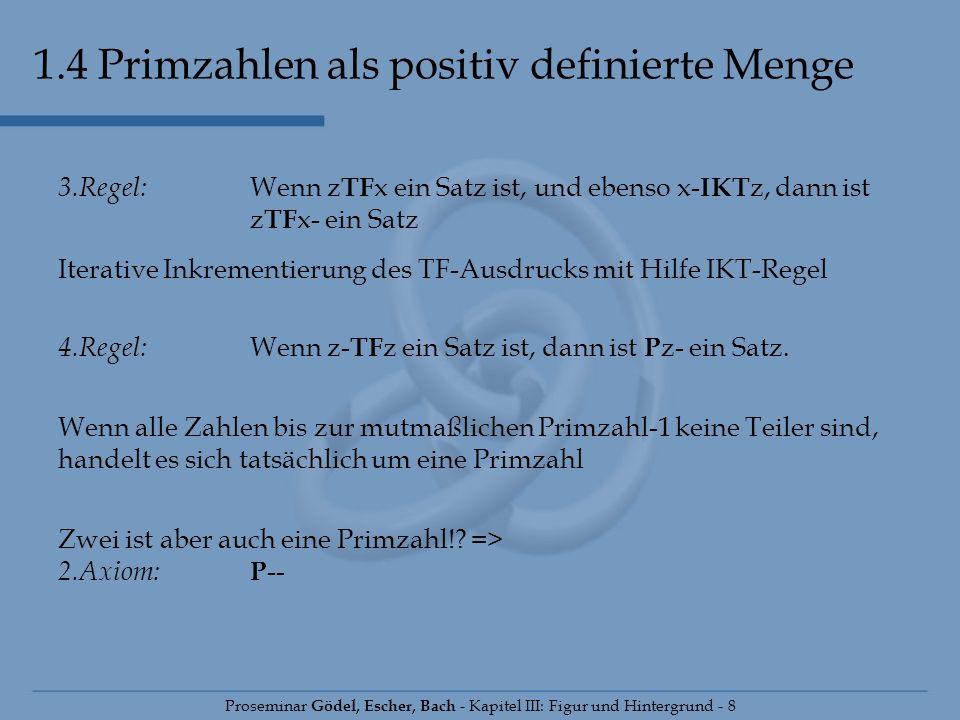 1.4 Primzahlen als positiv definierte Menge