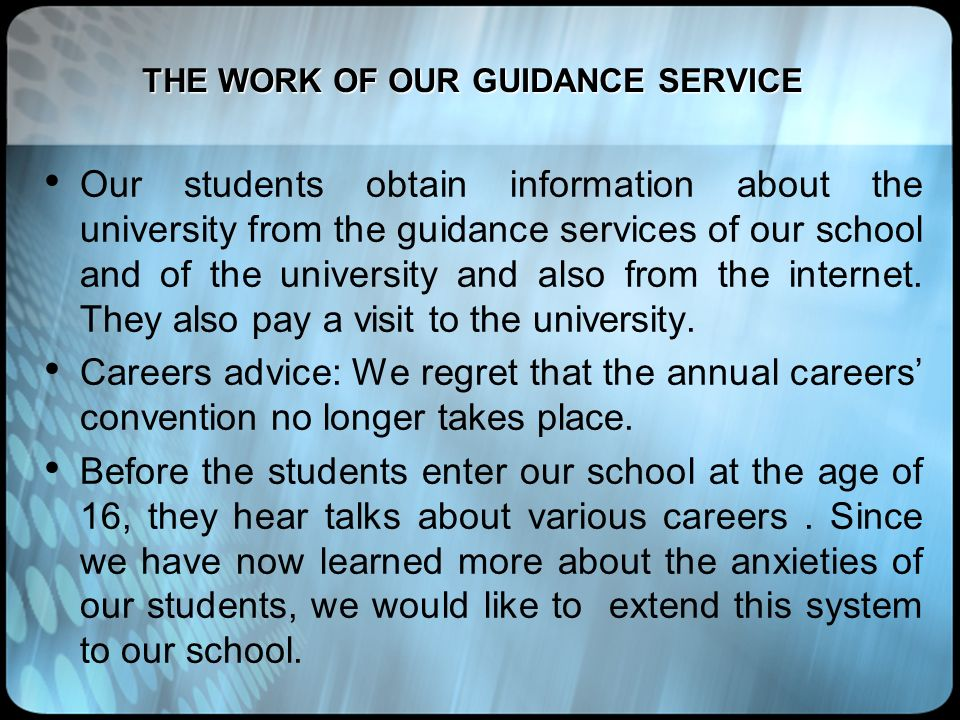 THE WORK OF OUR GUIDANCE SERVICE