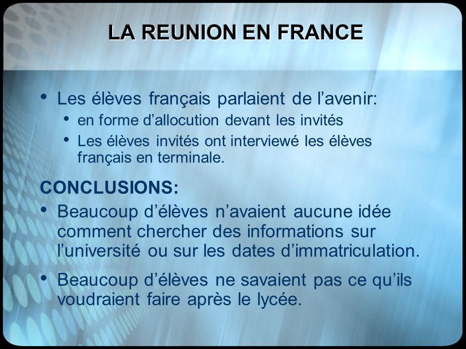 LA REUNION EN FRANCE Les élèves français parlaient de l'avenir:
