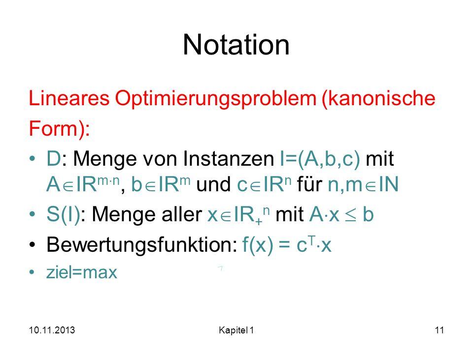 Notation Lineares Optimierungsproblem (kanonische Form):
