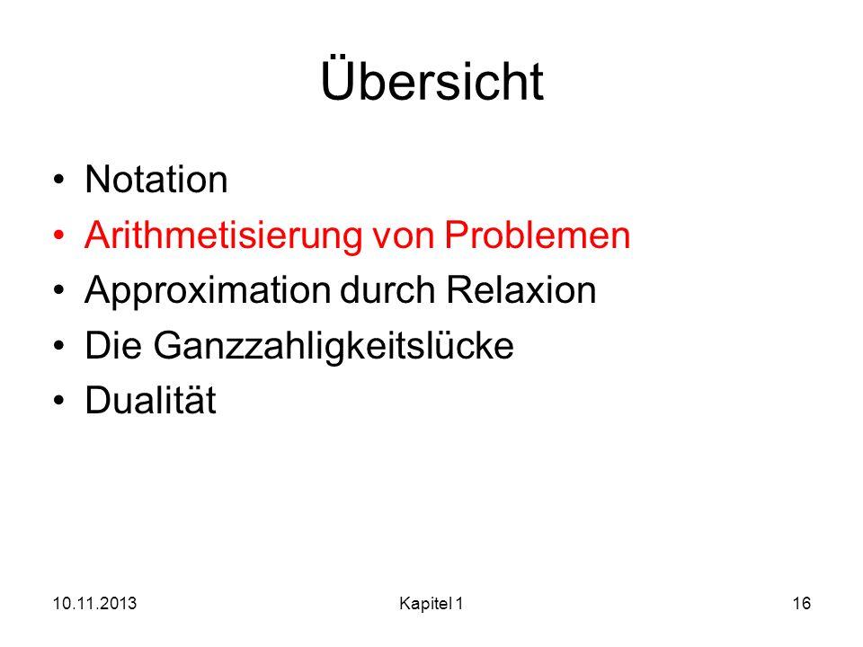 Übersicht Notation Arithmetisierung von Problemen