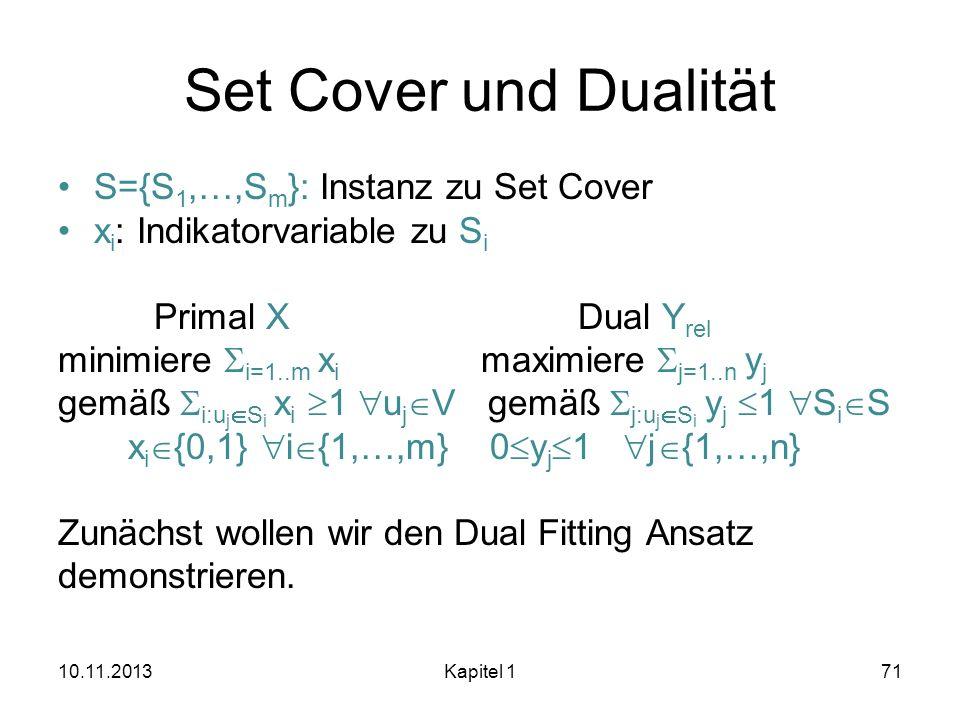 Set Cover und Dualität S={S1,…,Sm}: Instanz zu Set Cover