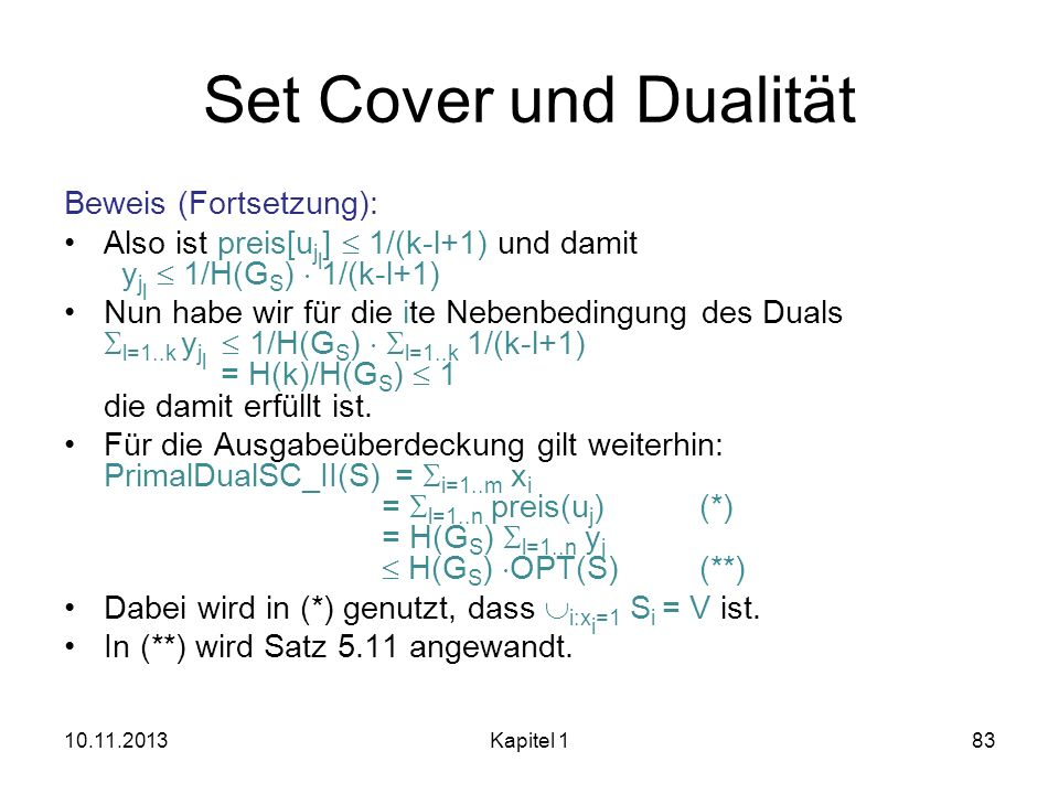 Set Cover und Dualität Beweis (Fortsetzung):