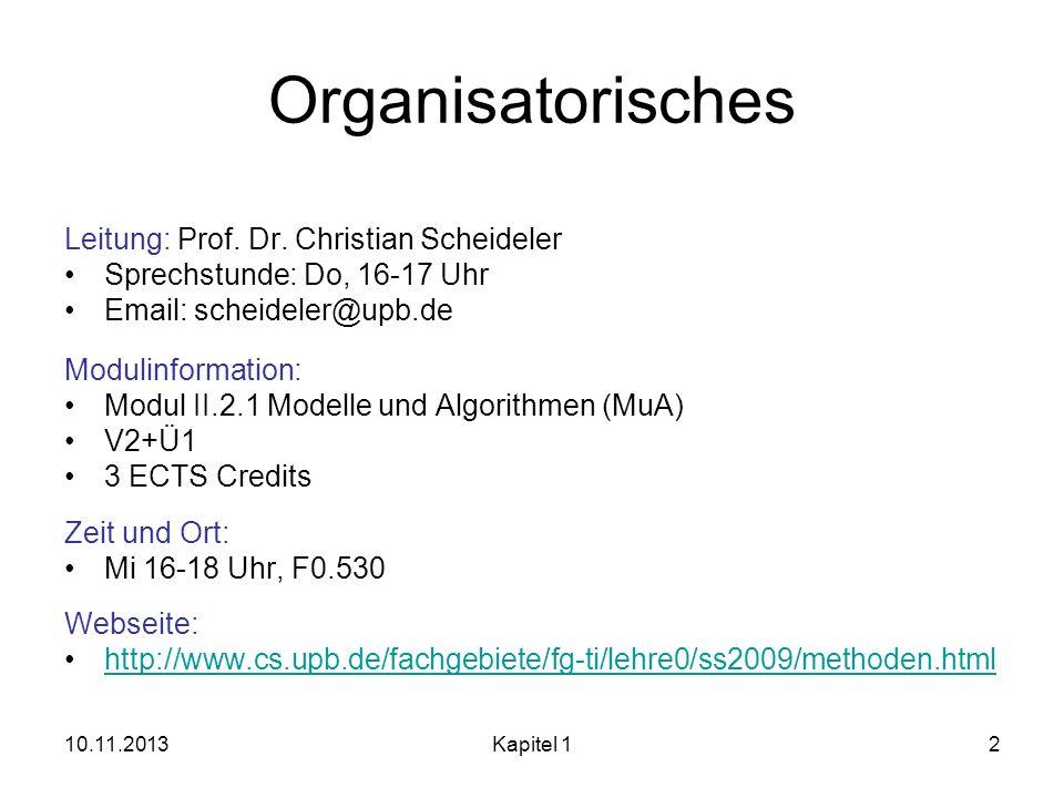 Organisatorisches Leitung: Prof. Dr. Christian Scheideler