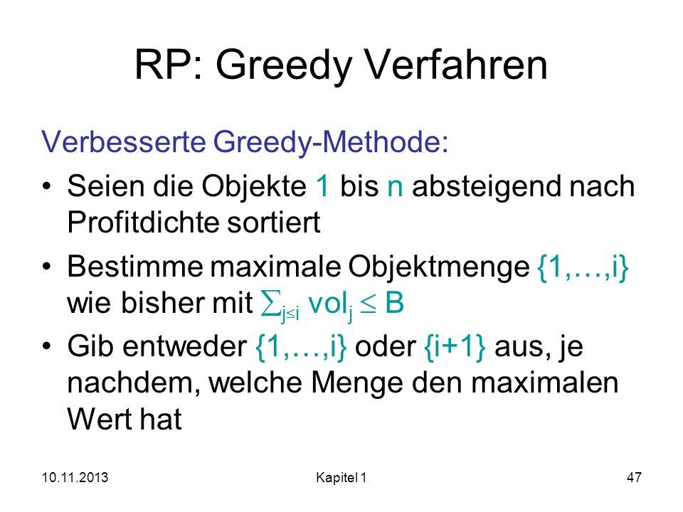 RP: Greedy Verfahren Verbesserte Greedy-Methode: