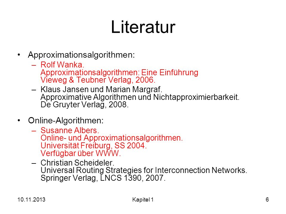 Literatur Approximationsalgorithmen: Online-Algorithmen: