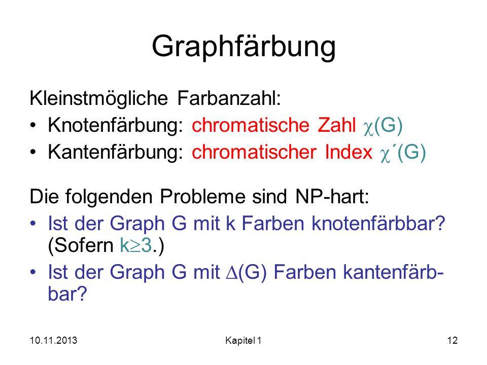 Graphfärbung Kleinstmögliche Farbanzahl: