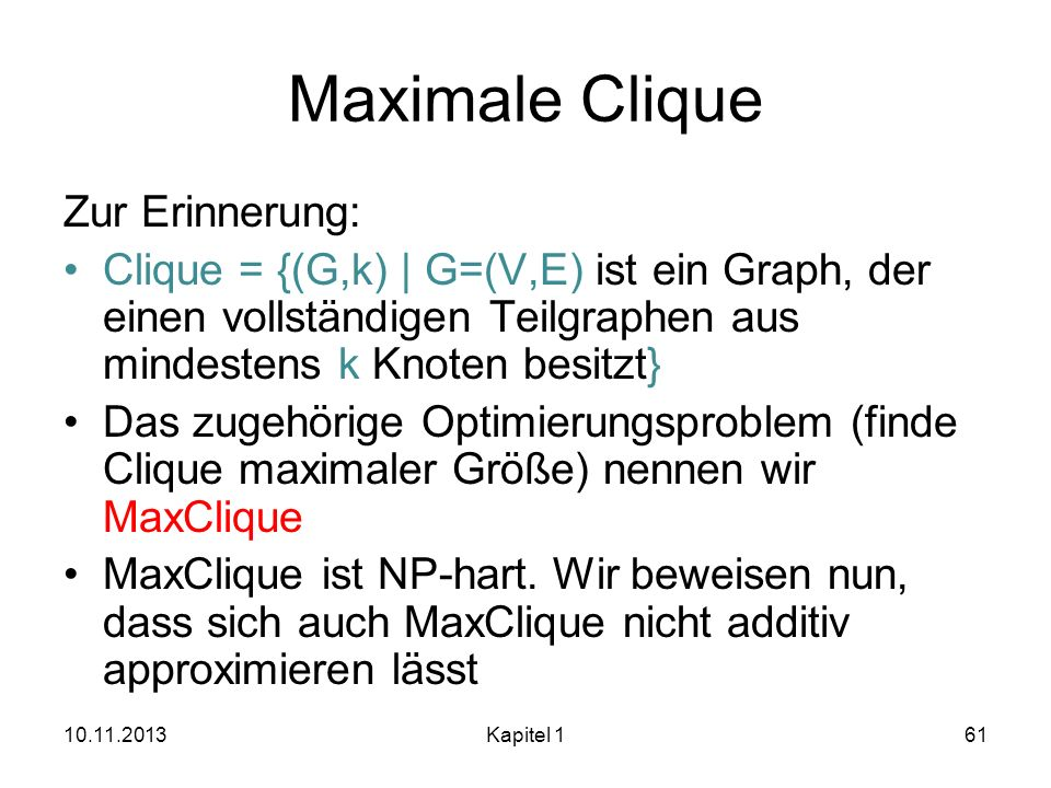 Maximale Clique Zur Erinnerung: