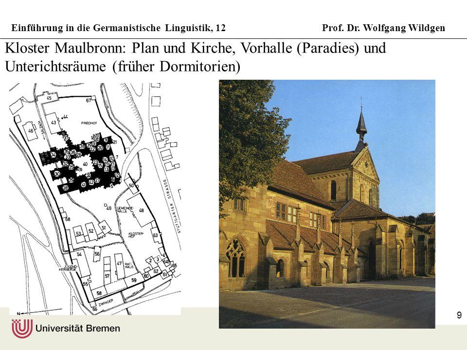 Kloster Maulbronn: Plan und Kirche, Vorhalle (Paradies) und Unterichtsräume (früher Dormitorien)