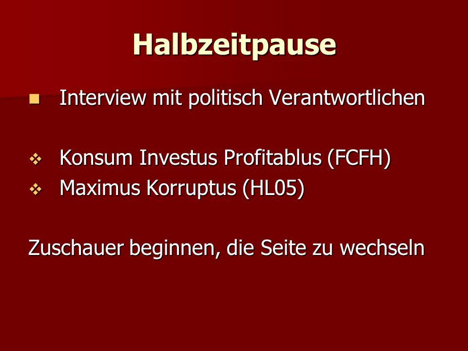 Halbzeitpause Interview mit politisch Verantwortlichen