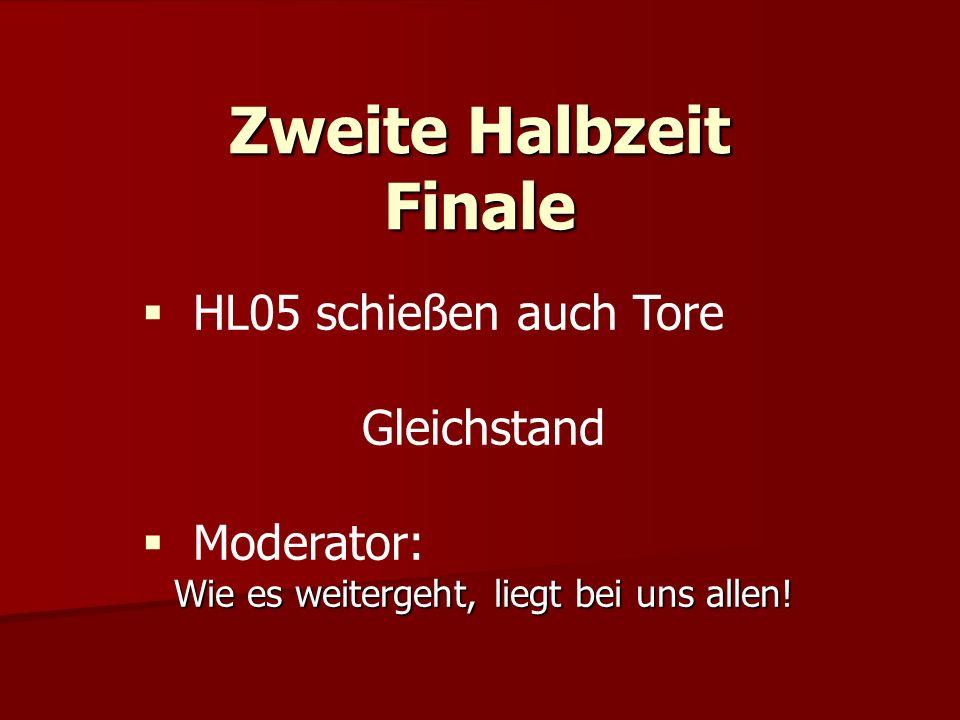 Zweite Halbzeit Finale