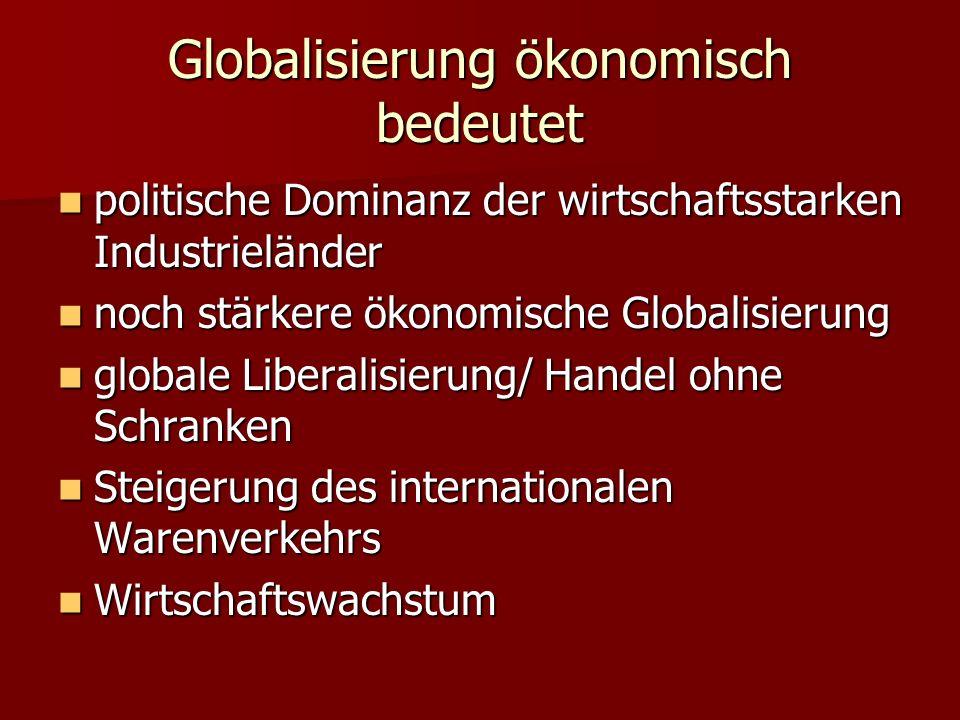 Globalisierung ökonomisch bedeutet
