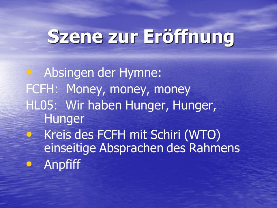 Szene zur Eröffnung Absingen der Hymne: FCFH: Money, money, money