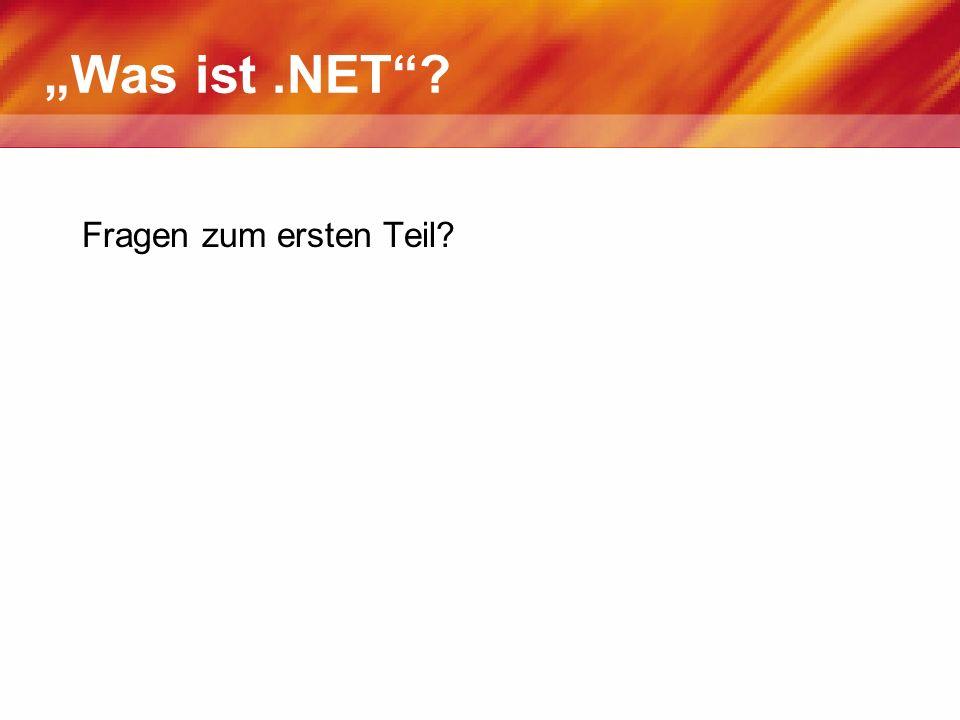 """""""Was ist .NET Fragen zum ersten Teil"""