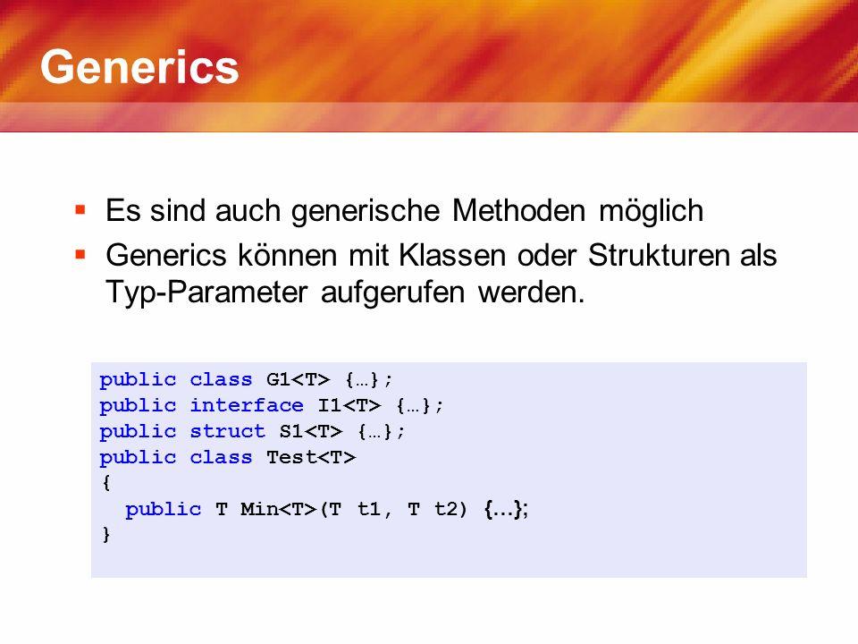 Generics Es sind auch generische Methoden möglich