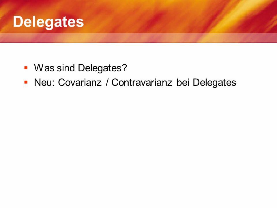 Delegates Was sind Delegates