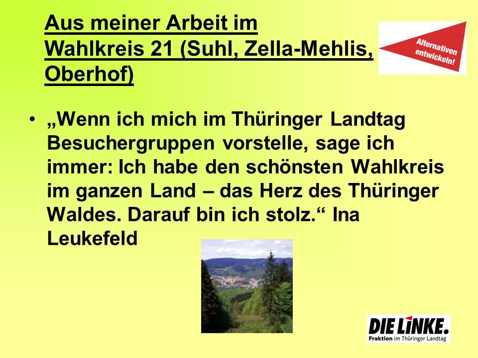 Aus meiner Arbeit im Wahlkreis 21 (Suhl, Zella-Mehlis, Oberhof)