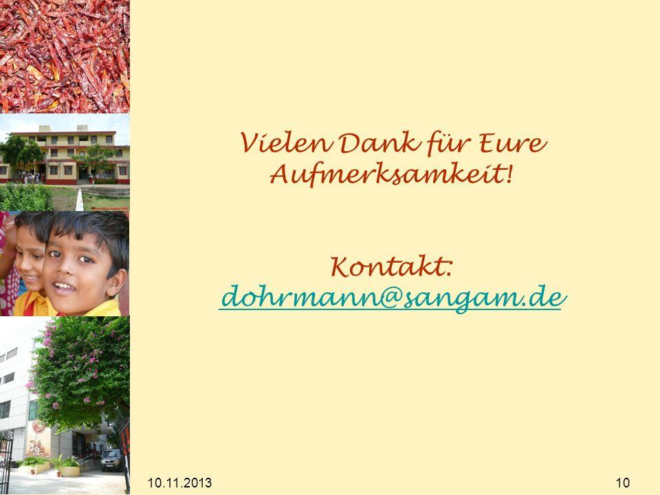 Vielen Dank für Eure Aufmerksamkeit! Kontakt: dohrmann@sangam.de