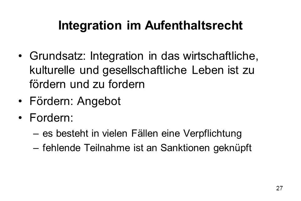Integration im Aufenthaltsrecht