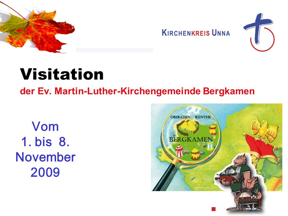 Visitation Vom 1. bis 8. November 2009